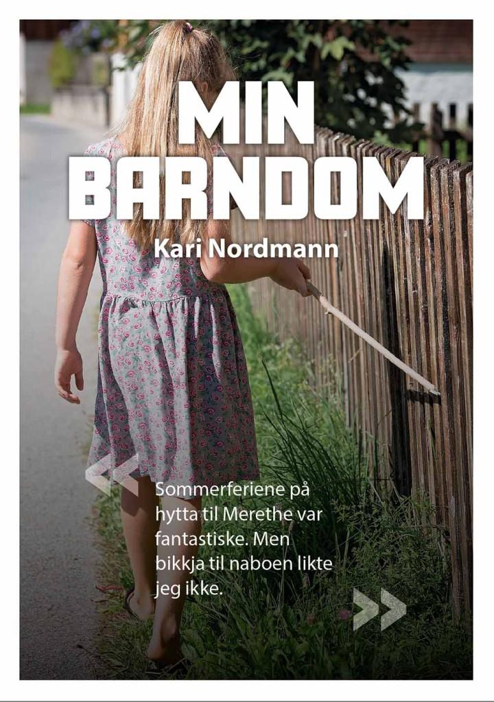 """Bildet viser et eksempel på en bokforside. Overskriften på omslaget er """"Min barndom"""". På omslaget vises et bilde av ei jente som drar en pinne bortover et tregjerde. Motivet er ganske tidløst."""