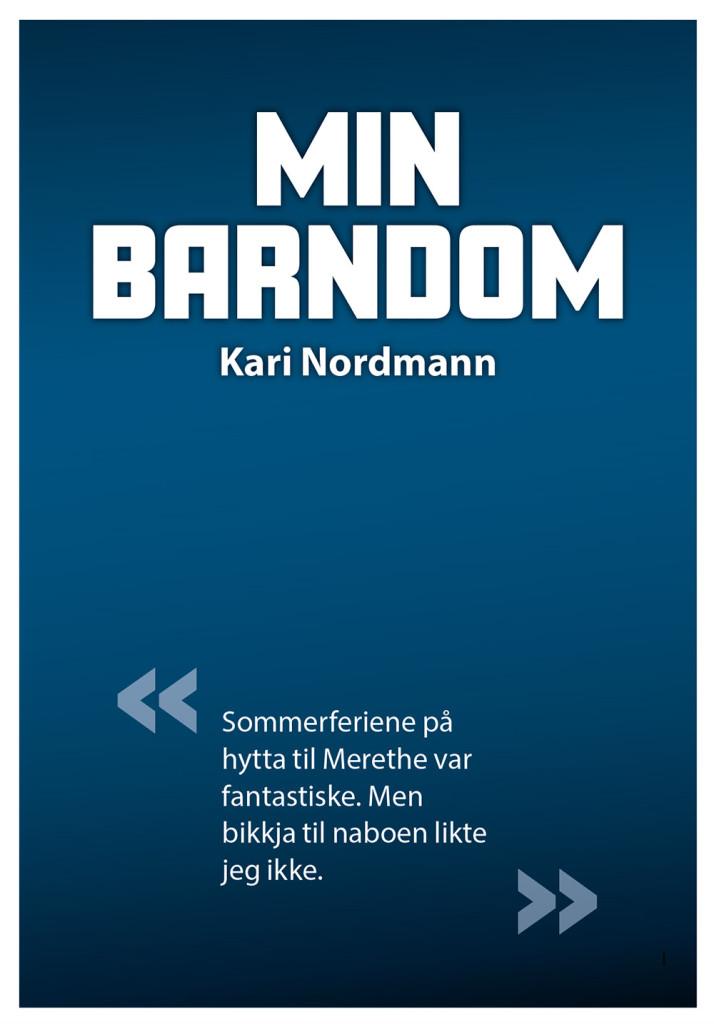 """Eksempel på omslag til bok. Overskriften er """"Min barndom"""". Forsiden er mørk blå."""